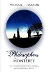 The Philosophers of Monterey - Michael Hanson