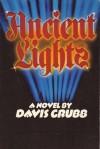 Ancient Lights - Davis Grubb