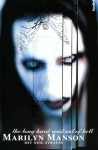 Marilyn Manson - The Long Hard Road Out Of Hell - Marilyn Manson, Neil Strauss