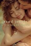 Sand Jewels - G.J. Walker-Smith