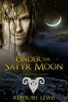 Under the Satyr Moon - Rebekah Lewis