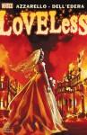 Loveless #21 - Brian Azzarello, Werther Dell'Edera