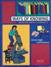 Ways of Knowing: Researching Literacy - Michele Knobel, Colin Lankshear