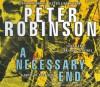 A Necessary End - Peter Robinson, James Langton