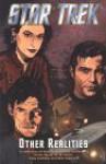 Star Trek: Other Realities - Tony Isabella, K.W. Jeter, Peter David, Bob Ingersoll