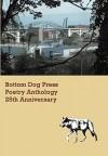 Bottom Dog Press Poetry Anthology: 25th Anniversary - Laura Smith, Allen Frost, Larry Smith, Kenneth Patchen, Jeanne Bryner, Imogene Bolls, Maj Ragain, Alberta Turner