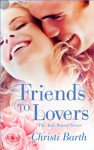 Friends to Lovers - Christi Barth