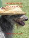 Perspectives On A Dragon - Tabitha Ormiston-Smith