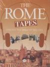 The Rome Tapes - Paul Brasington, Juliet Stevenson