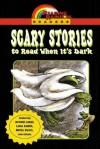 Scary Stories to Read When It's Dark - Lane Smith, Judith Bauer Stamper, Arnold Lobel, Alvin Schwartz, Jane O'Connor, Laura Cecil, Betsy Byers