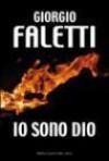 Io sono Dio - Giorgio Faletti