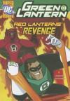 Green Lantern: Red Lanterns' Revenge - Michael Vincent Acampora, Dan Schoening