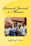 Renewal Journal 9: Mission - Geoff Waugh, John Piper, C. Peter Wagner, Dick Eastman, Paul Pillai, Dennis Balcombe, Robert McQuillan, Michael Brown, David Hogan