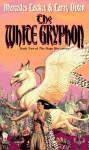 The White Gryphon - Larry Dixon, Mercedes Lackey