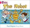 The Robot (Collins Big Cat) - Paul Shipton