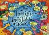 The Terrific Times Tables Book - Kate Petty, Jennie Maizels, George Donaldson, Damian Jonston, Tatian Wilson