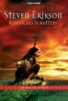 Kinder des Schattens - Steven Erikson, Tim Straetmann