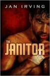 The Janitor - Jan Irving
