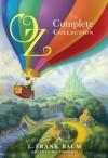 Oz, the Complete Collection - L. Frank Baum