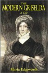 THE MODERN GRISELDA - A Tale - Maria Edgeworth