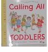 Calling All Toddlers - Francesca Simon, Susan Winter