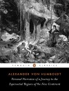 Personal Narrative of a Journey to the Equinoctial Regions of the New Continent: Abridged Edition - Alexander von Humboldt