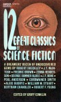 12 Great Classics of Science Fiction - Groff Conklin, Robert Sheckley, William W. Stuart, Bertram Chandler, Robert F. Young, J.T. McIntosh, Frederic Brown, Zenna Henderson, George Sumner Albee, J.F. Bone, Poul Anderson, Cordwainer Smith, Algis Budrys
