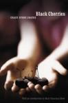 Black Cherries - Grace Stone Coates, Mary Clearman Blew