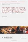 New Digital Media and Learning as an Emerging Area and ''Worked Examples'' as One Way Forward - James Paul Gee