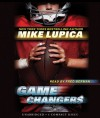 Game Changers: Book 1 - Audio - Mike Lupica