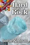 Hard as a Rock - Lorne Rodman