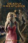 Deadly Creatures, a Lucius Fogg novel - Dan Wickline