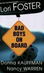 Bad Boys On Board - Donna Kauffman, Nancy Warren, Nancy Warren