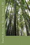 Short Stories I-IV - David M. Brown
