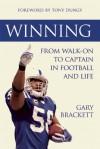 Winning: From Walk-On to Captain, in Football and Life - Gary Brackett, Tony Dungy