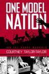 One Model Nation - Courtney Taylor-Taylor, Jim Rugg