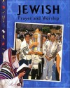 Jewish Prayer and Worship - Jonathan Gorsky, Anita Ganeri