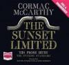 Sunset Limited - Cormac McCarthy, Austin Pendleton, Ezra Knight