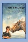 The Sea Pony - K Ruepp, U Heyne, Ulrike Heyne