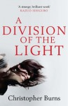A Division of the Light - Christopher Burns