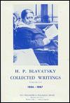 Collected Writings of H. P. Blavatsky, Vol. 7 - Helena Petrovna Blavatsky