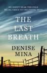 The Last Breath (Paddy Meehan) - Denise Mina