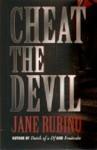 Cheat the Devil - Jane Rubino