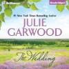 The Wedding - Julie Garwood, Heather Wilds