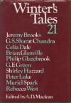 Winter's Tales 21 - A.D. MacLean, Jeremy Brooks, Rebecca West, G.S. Sharat Chandra, Celia Dale, Brian Glanville, Philip Glazebrook, G.F. Green, Shirley Hazzard, Peter Luke, Muriel Spark