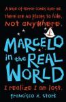 Marcelo in the Real World. Francisco X. Stork - Francisco X. Stork