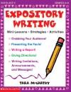 Expository Writing: Mini-Lessons * Strategies * Activities - Tara McCarthy, Drew Hires, Jaime Lucero, Vincent Ceci
