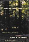 Until Our Last Embrace - Joyce Lavene, Jim Lavene