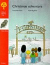 Christmas Adventure (Oxford Reading Tree: Stage 6: More Owl Storybooks) - Roderick Hunt, Alex Brychta