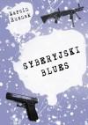 Syberyjski blues - Marcin Rusnak